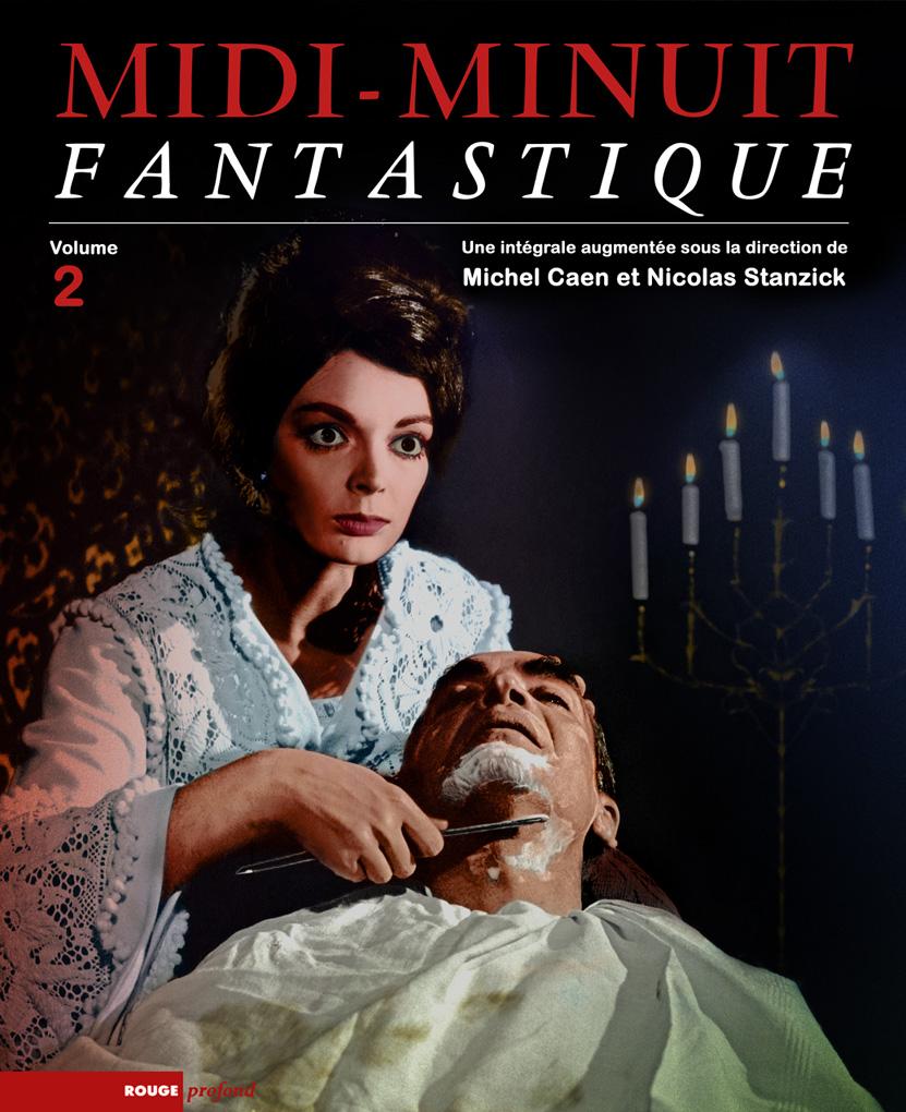 Nicolas Stanzick et Midi-Minuit Fantastique couverture volume 2 intégrale printemps 2015