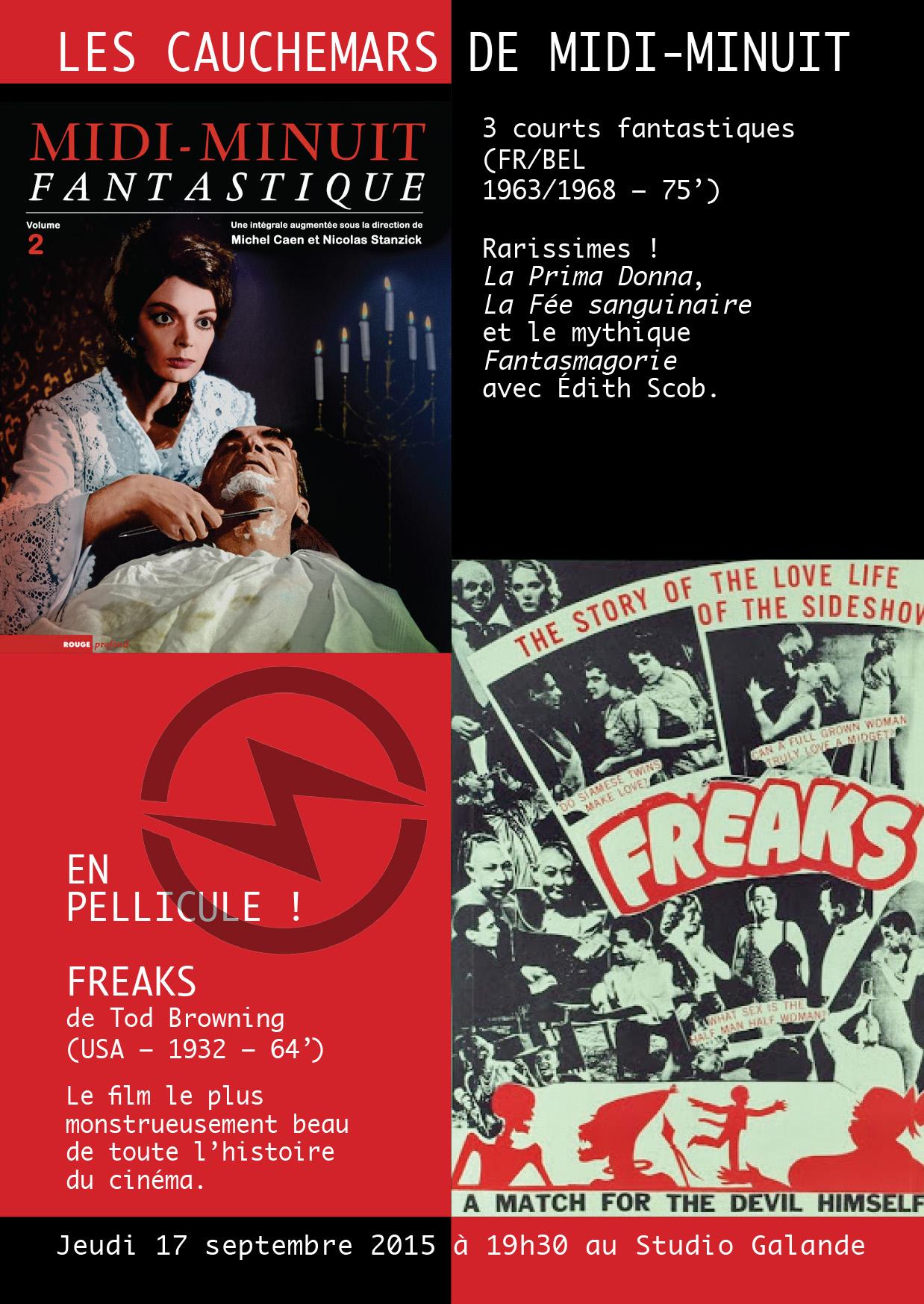 Flyer Studio Galande - Soirée Midi-Minuit Fantastique - 17 septembre 2015 avec Nicolas Stanzick: Fantasmagorie, LA Prima Donna, La Fée sanguinaire, Freaks - Les Cauchemars de Midi-Minuit